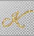 gold glitter powder letter k in hand painted style vector image vector image