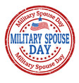 military spouse day sign or stamp vector image vector image