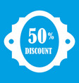 sale label 50 percent off discount icon white vector image
