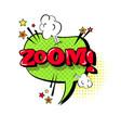 comic speech chat bubble pop art style zoom vector image