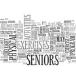 activities for seniors should aim for physical vector image vector image