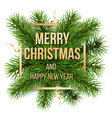 merry christmas golden frame and pine branches vector image