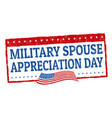 military spouse day sign or stamp vector image