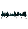 canada text or labels with silhouette of forest vector image vector image