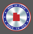 made in utah local production sign sticker seal vector image