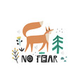 no fear hand drawn lettering quote cartoon vector image