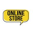 online store speech bubble vector image