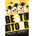 banner for travel agency with words best tour vector image vector image