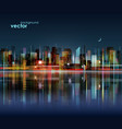 night city skyline with reflection on water vector image vector image