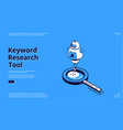 keyword research tool isometric landing page vector image vector image