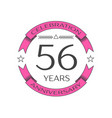 realistic fifty six years anniversary celebration vector image vector image