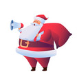 cartoon santa claus with megaphone and sack vector image vector image