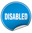 disabled round blue sticker isolated on white vector image vector image