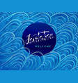 invitation and welcome lettering on blue waves vector image vector image