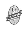 flower workshop vintage isolated label vector image vector image