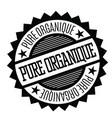 pure organic stamp in french vector image vector image