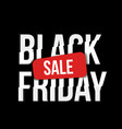 realistic black friday poster vector image vector image
