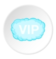 Sign VIP in cloud icon cartoon style vector image