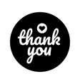 thank you round label sticker badgepromotional vector image vector image