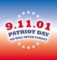 America Patriot Day - september 11 2001 banner vector image
