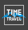 time to travel lettering concept poster map globe vector image