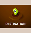 destination isometric icon isolated on color vector image vector image
