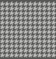 houndstooth pattern grey vector image