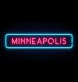 minneapolis neon sign bright light signboard vector image vector image