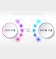 two items comparison template with circles vector image vector image