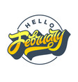 gold letters hello february with circle frame vector image vector image
