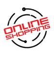 online shopping rubber stamp vector image vector image