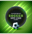 soccer tournament league background with text vector image vector image