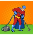 Superhero with vacuum cleaner pop art vector image vector image