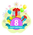 birthday card eight year vector image
