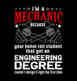 mechanic quote and saying best for graphic goods vector image vector image