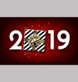 red 2019 happy new year card with top view gift vector image vector image