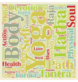 Six Branches Of Yoga text background wordcloud vector image