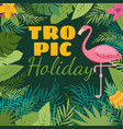 tropical holiday background with exotic vector image