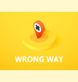 wrong way isometric icon isolated on color vector image