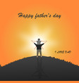 happy father day with silhouette at sunset son is vector image vector image