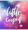 little cupid - calligraphy for invitation vector image vector image