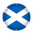 round metallic flag of scotland with screws vector image