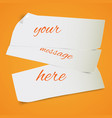 pieces of paper vector image vector image