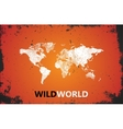 World Map Wild world poster Grunge vector image vector image