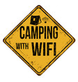 camping with wifi vintage rusty metal sign vector image vector image