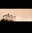 oil industry tower oil exploration flat vector image vector image