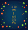 merry xmas and happy new vector image