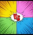 comic vs bright concept vector image vector image