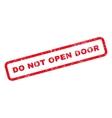 Do Not Open Door Text Rubber Stamp vector image vector image