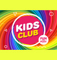 kids club banner in modern style bright vector image vector image